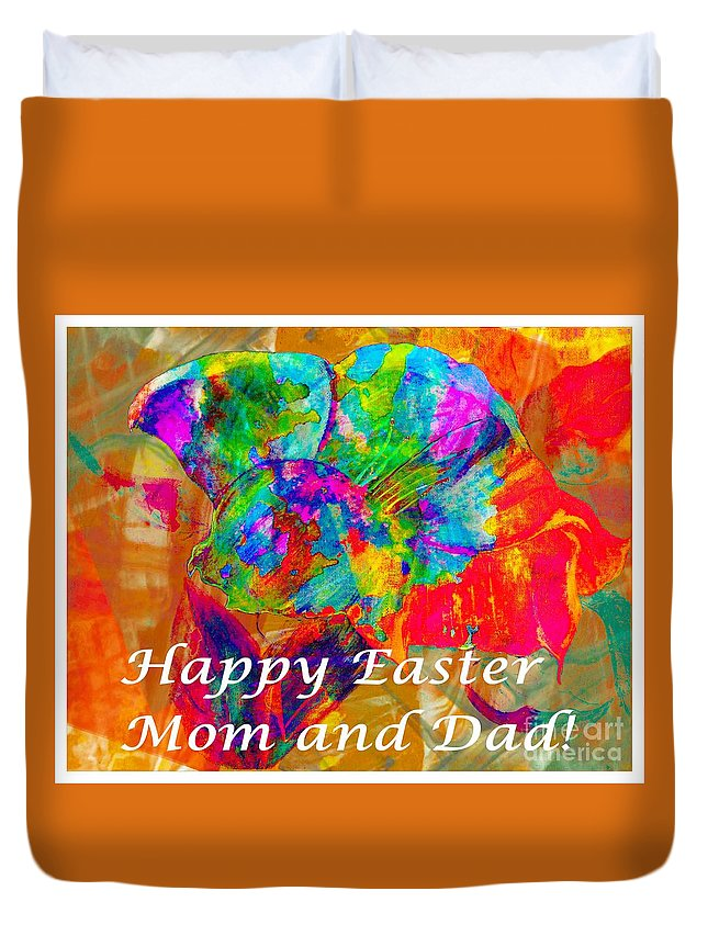 Happy Easter Mom And Dad Duvet Cover featuring the photograph Happy Easter Mom And Dad by Barbara Griffin