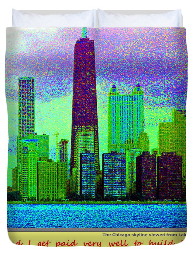 Chicago Skyline Duvet Cover featuring the digital art I Am A Whore by Michael Moore