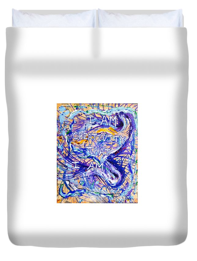 Inspirational Duvet Cover featuring the painting I Am Creativity by Paul Carter