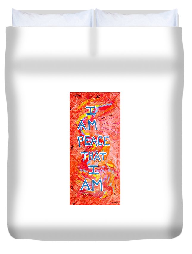 Iampeace Duvet Cover featuring the painting I Am Peace by Paul Carter