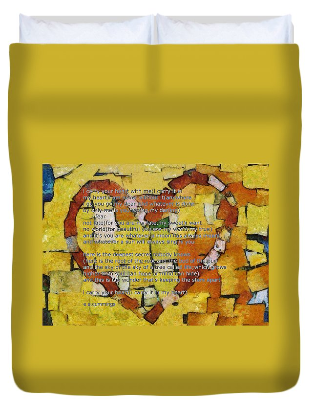 Heart Duvet Cover featuring the digital art I Carry Your Heart by Poetry and Art