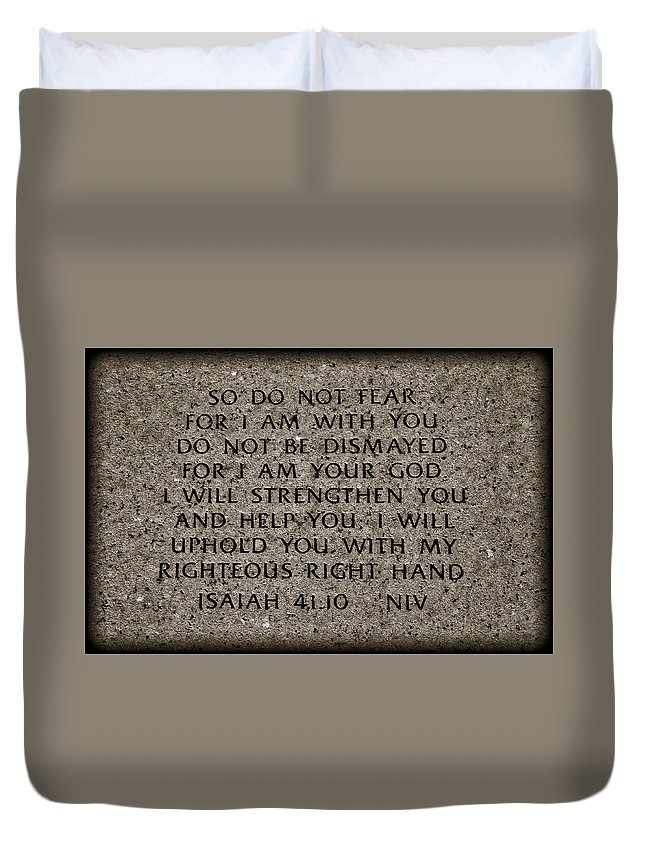 Isaiah Duvet Cover featuring the photograph Isaiah 41 10 by Ricky Barnard