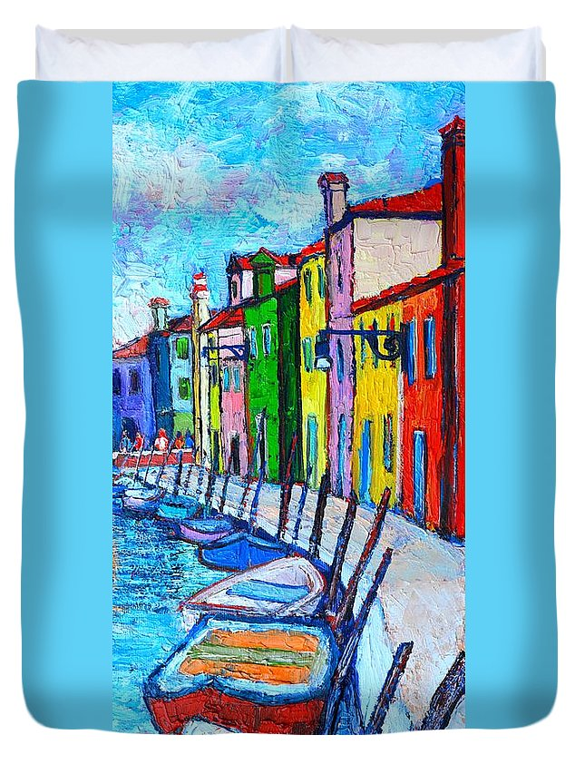 Venice Duvet Cover featuring the painting Italy - Venice - Colorful Burano - The Right Side by Ana Maria Edulescu