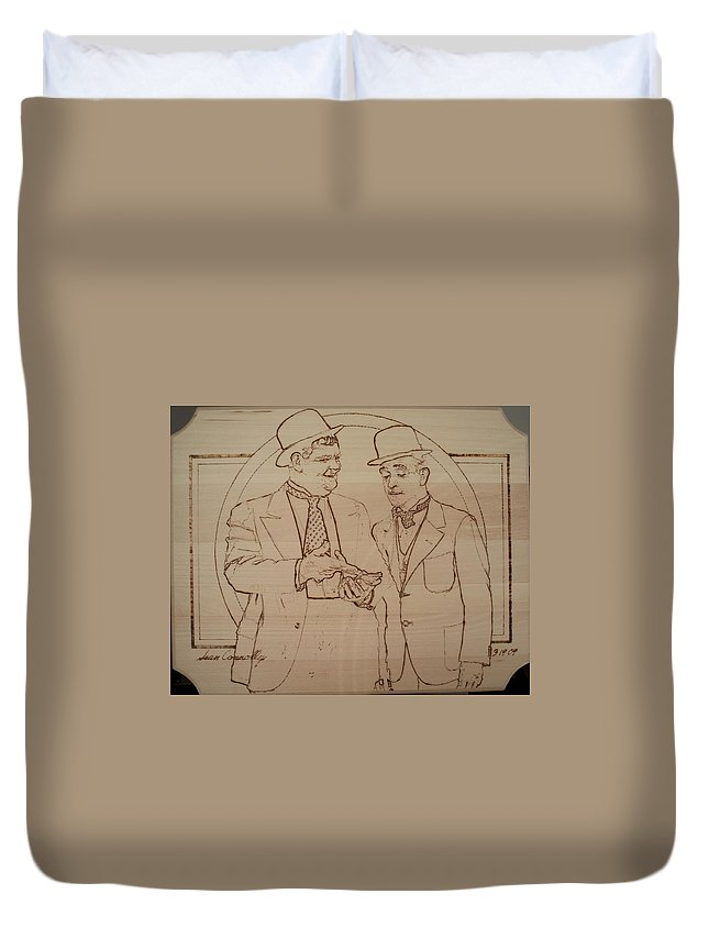 Pyrography Duvet Cover featuring the pyrography Laurel And Hardy - Thicker Than Water by Sean Connolly