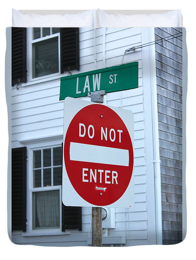 Attorney Duvet Cover featuring the photograph Law Street Do Not Enter by Jannis Werner