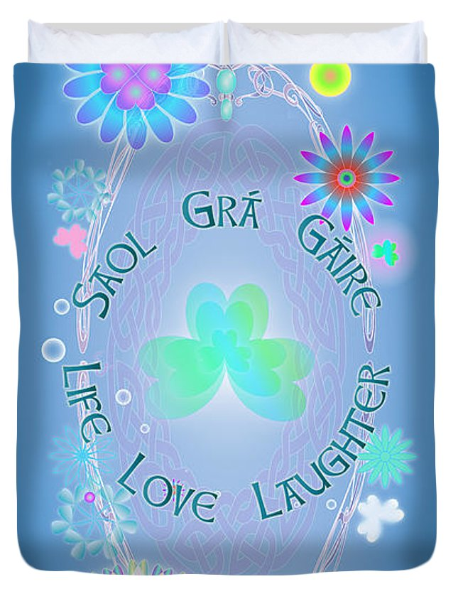 Life Duvet Cover featuring the digital art Life Love Laughter by Ireland Calling
