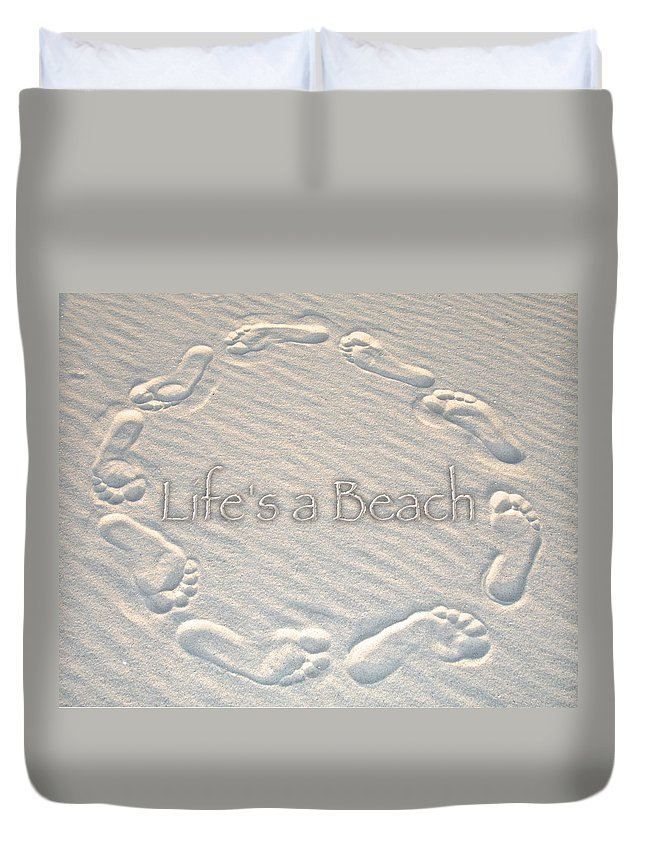 Feet Duvet Cover featuring the photograph Lifes A Beach With Text by Charlie and Norma Brock