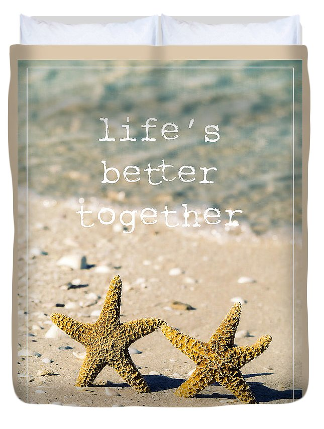 Sand Duvet Cover featuring the photograph Life's Better Together by Edward Fielding