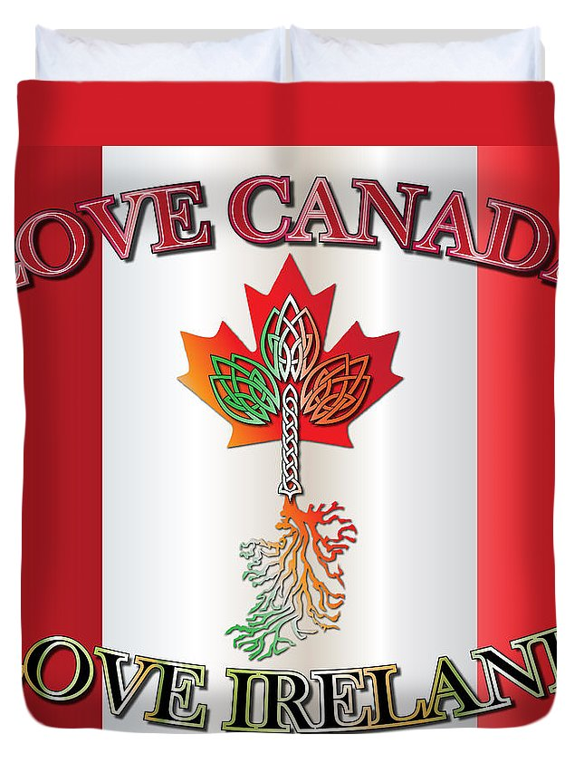 Canada Duvet Cover featuring the digital art Love Canada Love Ireland16in by Ireland Calling