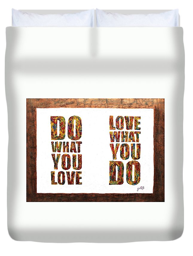 Wise Words Duvet Cover featuring the painting Love In Life Acrylic Palette Knife Painting by Georgeta Blanaru