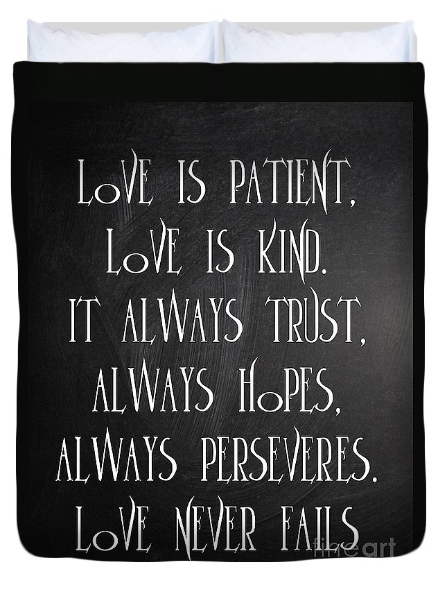 Quotes Duvet Cover featuring the digital art Love Is Patient by Voros Edit