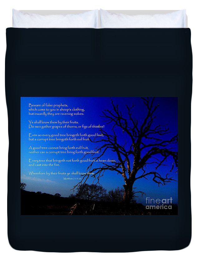Jesus Duvet Cover featuring the photograph Matthew 7 15-20 by Ron Tackett