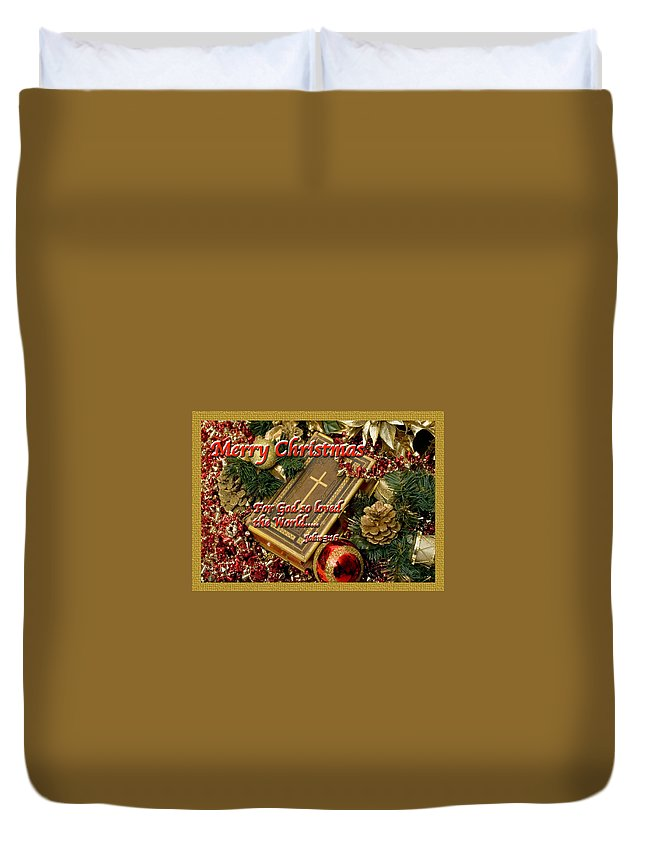 Christmas Card Duvet Cover featuring the photograph Merry Christmas - John 3 V16 by Terry Wallace
