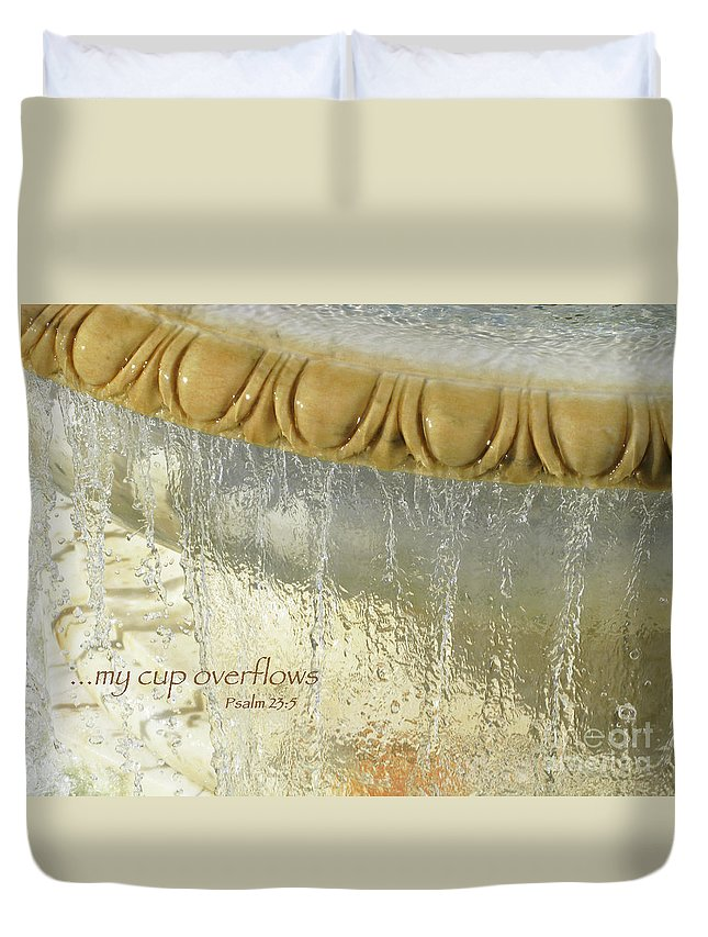 Overflowing Duvet Cover featuring the photograph My Cup Overflows by Ann Horn