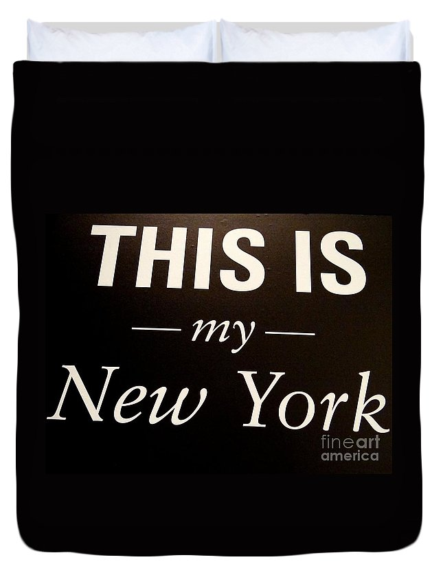 New York Duvet Cover featuring the photograph My New York by Ed Weidman