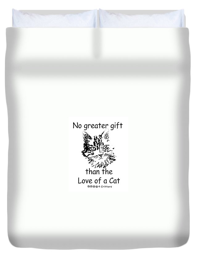 No Greater Gift Than The Love Of A Cat Duvet Cover featuring the photograph No Greater Gift Than Love Of Cat by Robyn Stacey