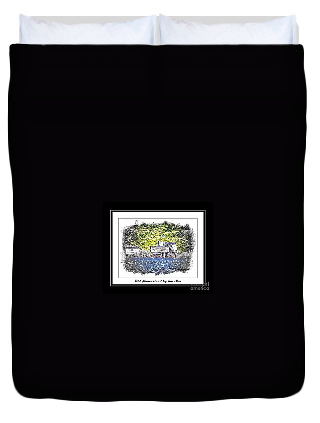 Old Homestead Duvet Cover featuring the photograph Old Homestead By The Sea by Barbara Griffin