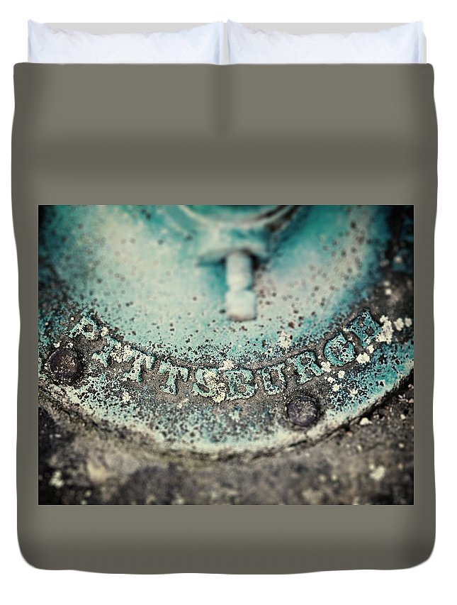 Pittsburgh Duvet Cover featuring the photograph Pittsburgh In Teal Relief On A Vintage Water Pump by Lisa Russo