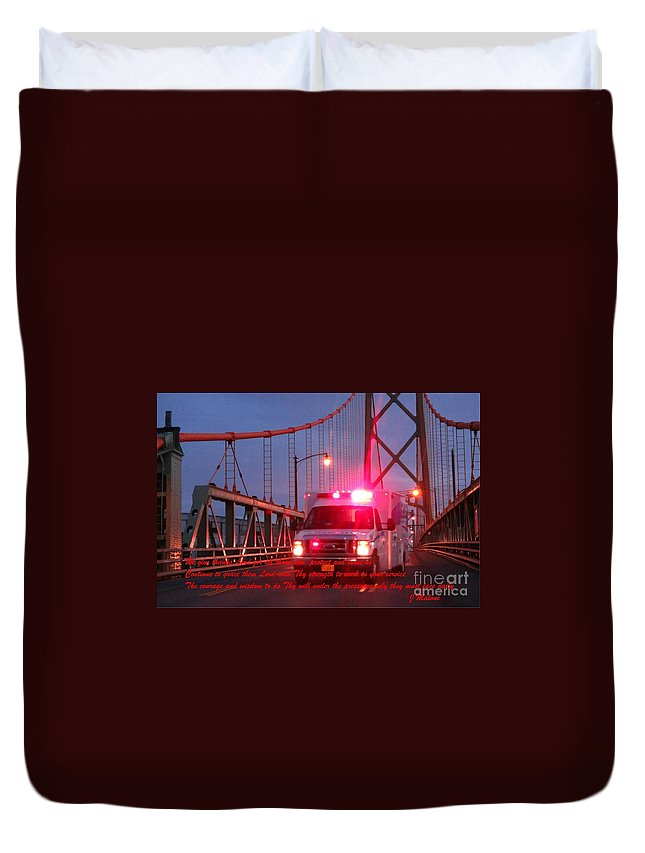 Prayer For Emergency Health Care First Responders Duvet Cover featuring the photograph Prayer For Emergency Health Care First Responders by John Malone