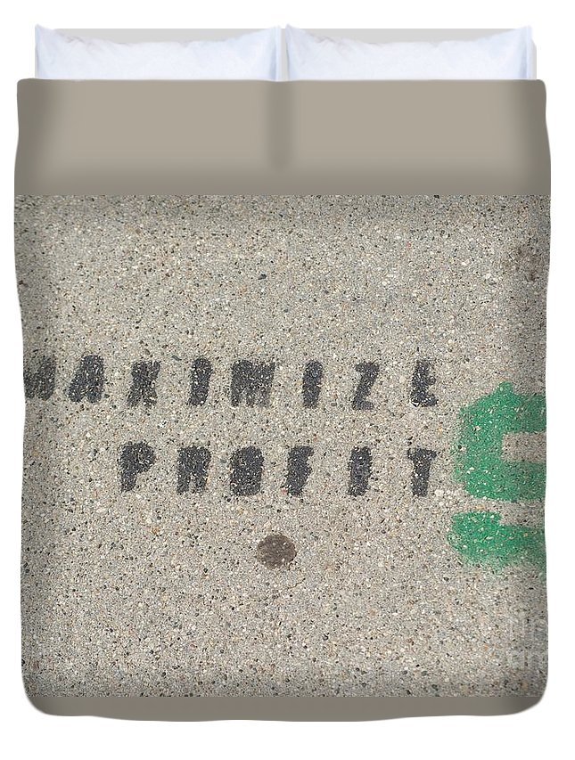 Graffiti Duvet Cover featuring the photograph Profit by Joseph Yarbrough