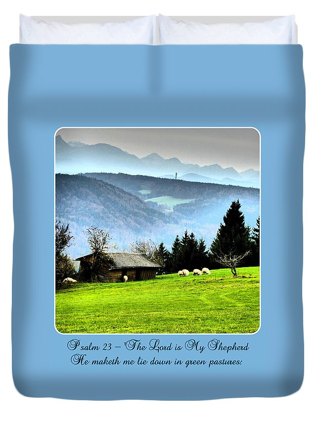 Psalm 23 Duvet Cover featuring the photograph Psalm 23 The Lord Is My Shepherd ... He Maketh Me Lie Down In Green Pastures by The Creative Minds Art and Photography