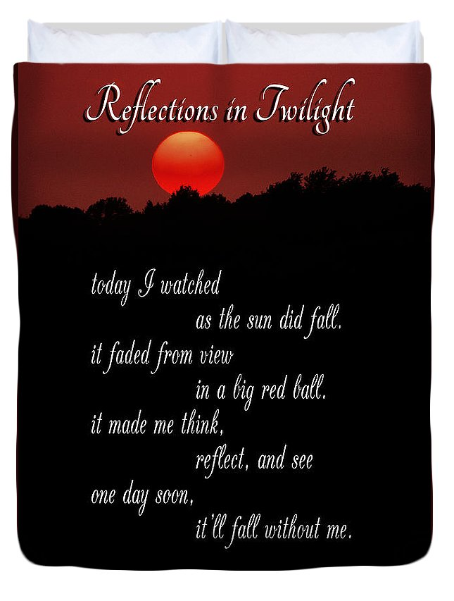 Poem Duvet Cover featuring the photograph Reflections In Twilight by Mike Nellums