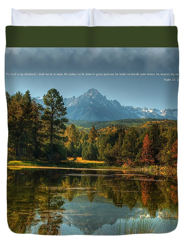 Scripture And Picture Psalm 23 Duvet Cover featuring the photograph Scripture And Picture Psalm 23 by Ken Smith