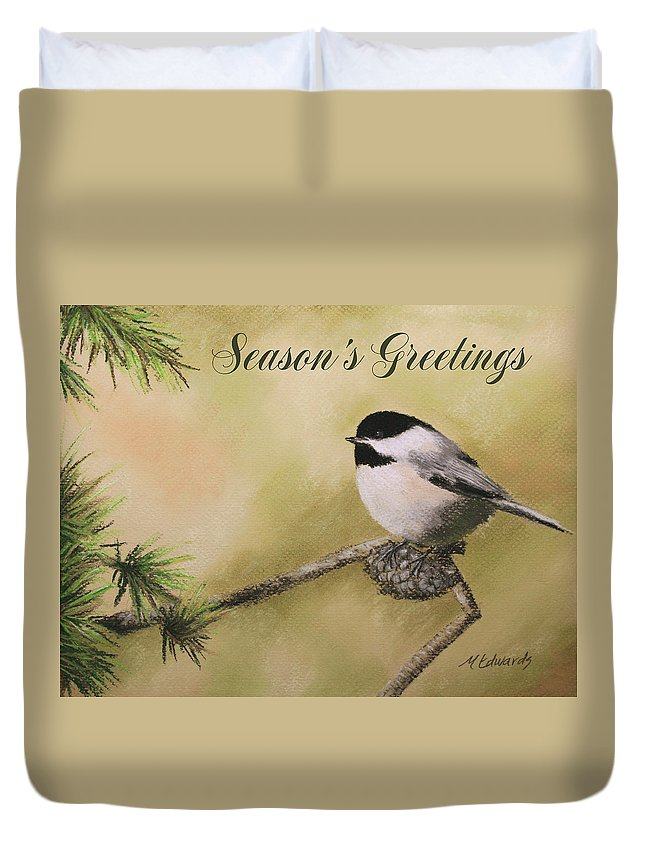 Season Duvet Cover featuring the pastel Season's Greetings Chickadee by Marna Edwards Flavell