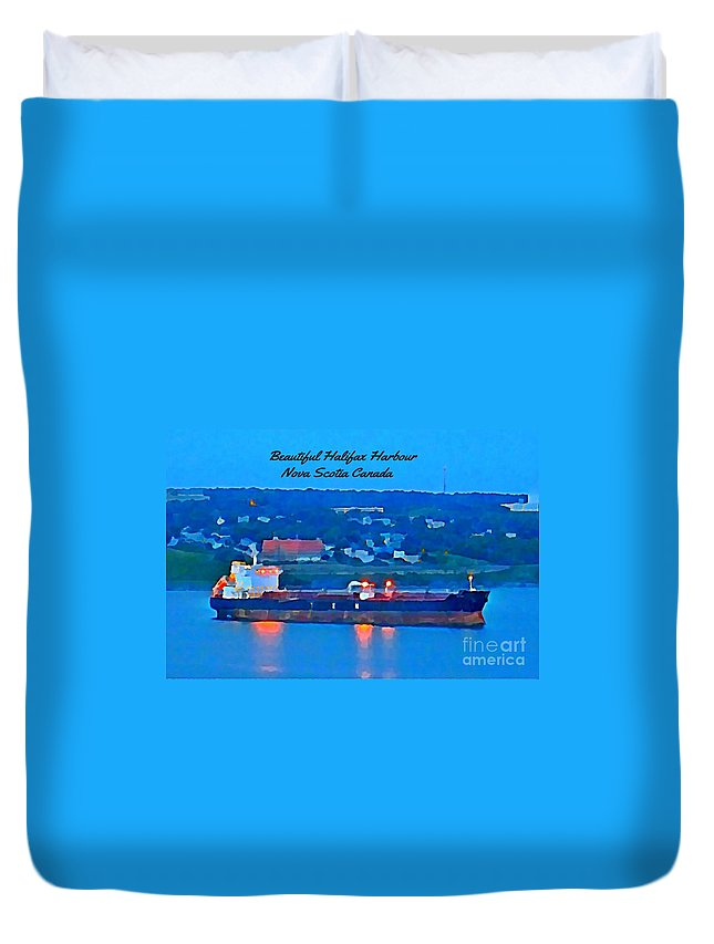 Ship In Beautiful Halifax Harbour Duvet Cover featuring the painting Ship In Beautiful Halifax Harbour by John Malone