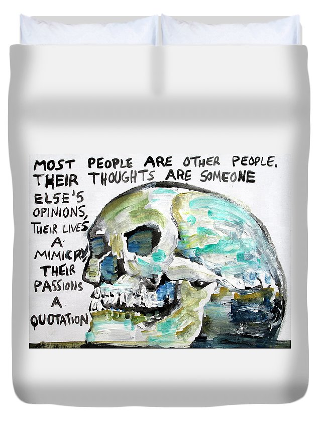 Skull Duvet Cover featuring the painting Skull Quoting Oscar Wilde.10 by Fabrizio Cassetta