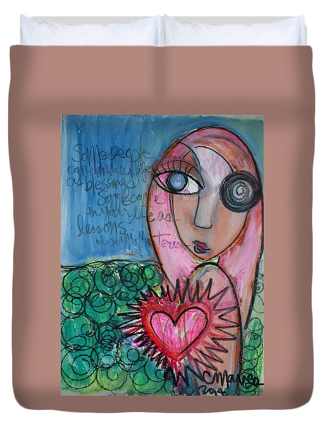 Mother Teresa Quote Duvet Cover featuring the painting Some People by Laurie Maves ART