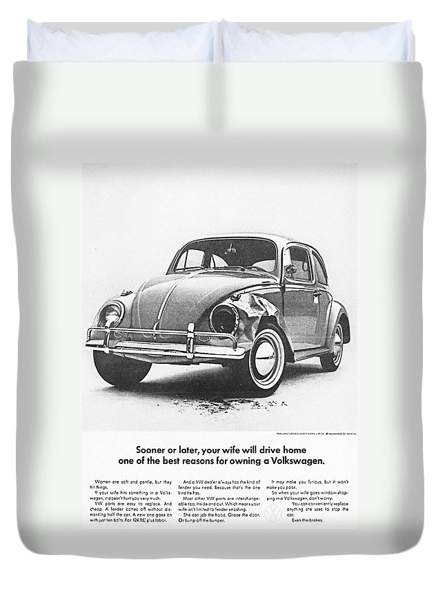 Vw Beetle Duvet Cover featuring the digital art Sooner Or Later Your Wife Will Drive Home.............. by Georgia Fowler
