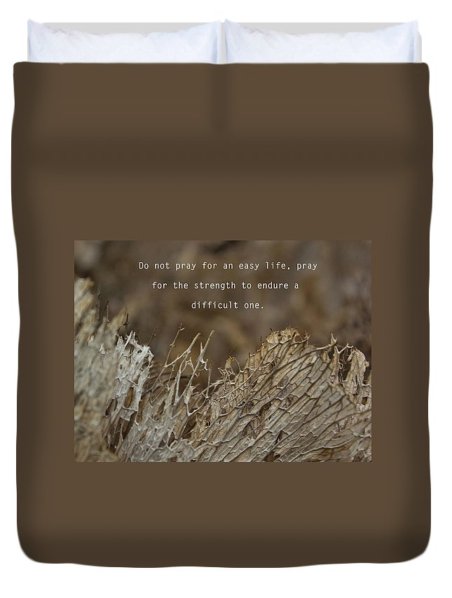 Motto Duvet Cover featuring the photograph Strength by Alex Art and Photo