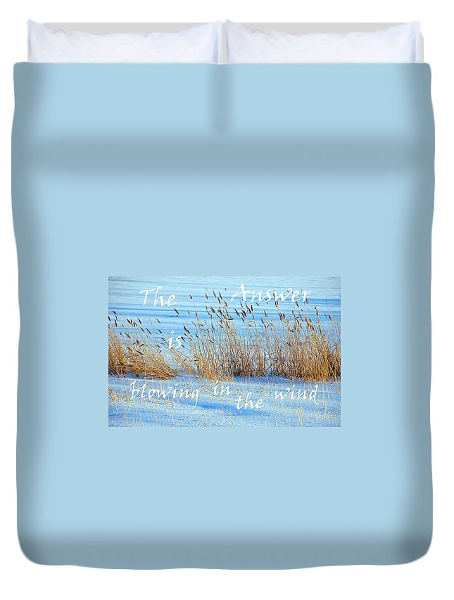 Landscape Duvet Cover featuring the photograph The Answer Is Blowing In The Wind by Aimee L Maher ALM GALLERY