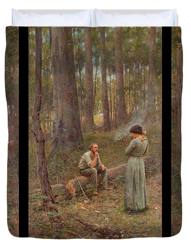 Frederick Mccubbin Duvet Cover featuring the painting The pioneer by Frederick McCubbin