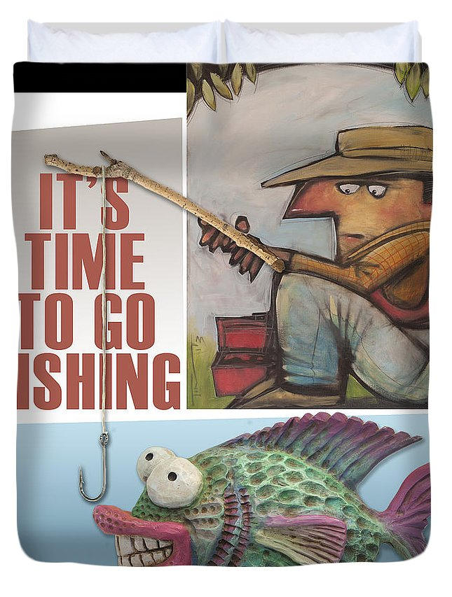 Fishing Duvet Cover featuring the digital art Time To Go Fishing by Tim Nyberg