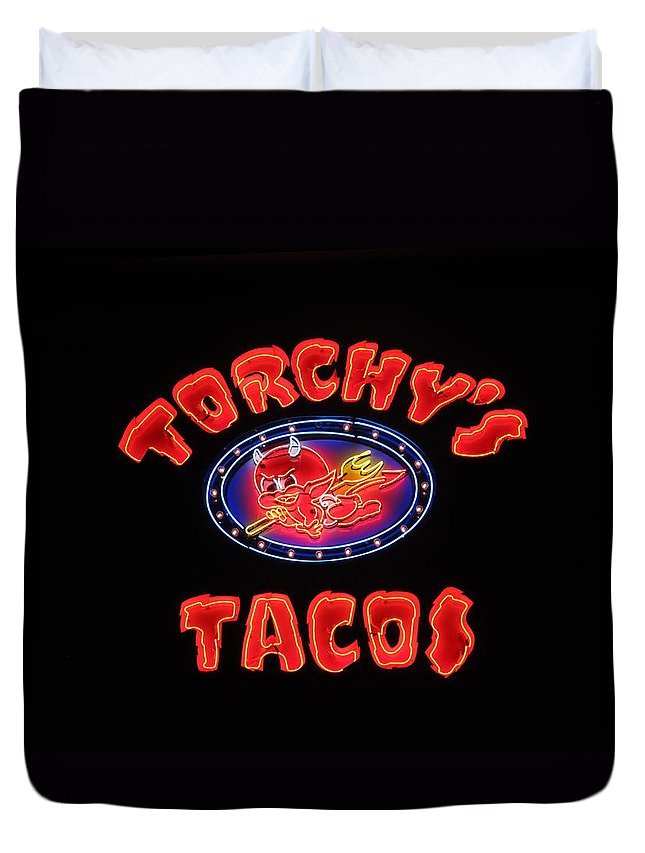 Torchy's Tacos Duvet Cover featuring the photograph Torchy's Tacos by Donna Wilson