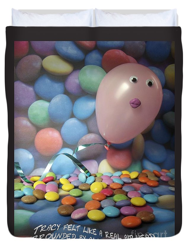 Airhead Duvet Cover featuring the photograph Tracy Felt Like A Real Airhead Surrounded By All These Smarties by Caroline Peacock