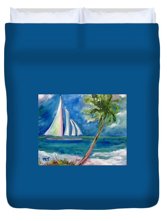 Sailboat Duvet Cover featuring the painting Tropical Sails by Patricia Taylor