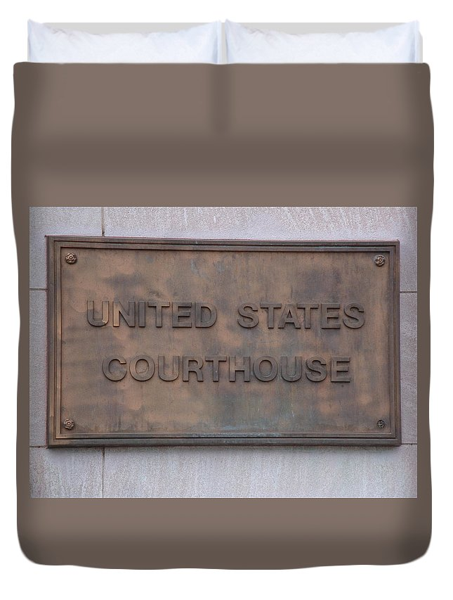 Sign Duvet Cover featuring the photograph United States Courthouse Sign by Kim Chernecky