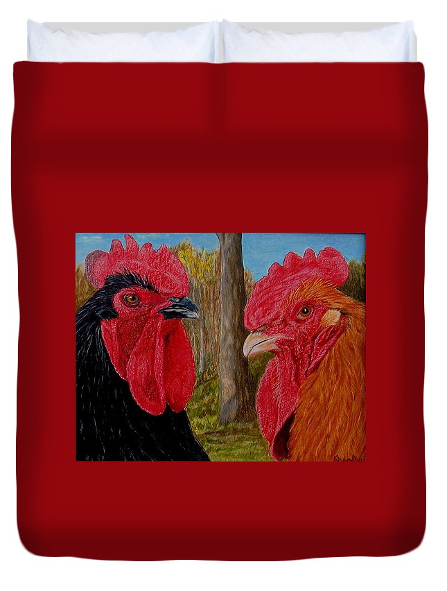 Roosters Duvet Cover featuring the painting Who You Calling Chicken by Karen Ilari
