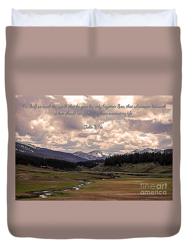 Telluride Duvet Cover featuring the photograph Whoever Believes by Janice Pariza