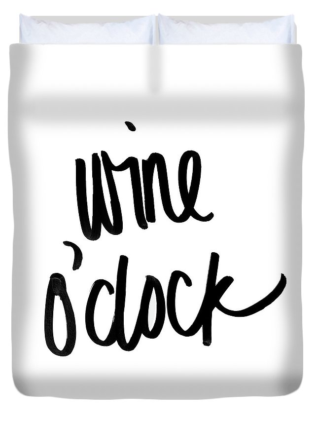 Wine Duvet Cover featuring the digital art Wine O'clock by Sd Graphics Studio