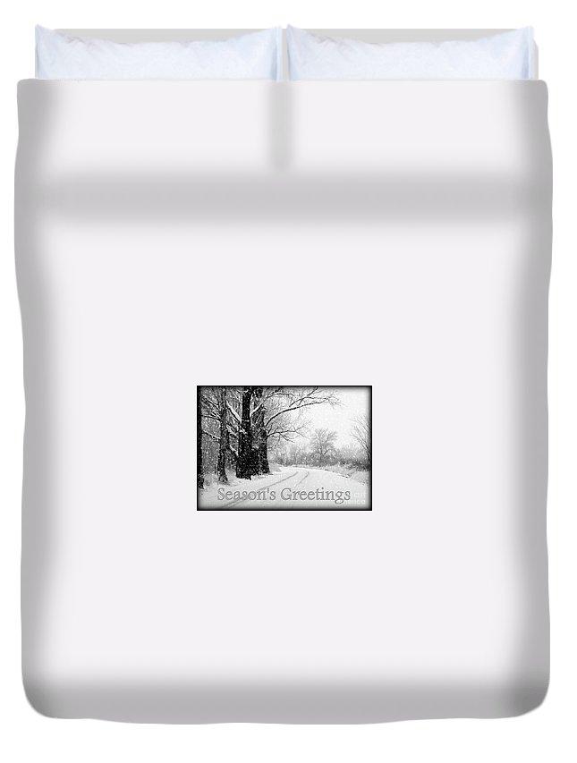 Seasonal Duvet Cover featuring the photograph Winter White Season's Greeting Card by Carol Groenen