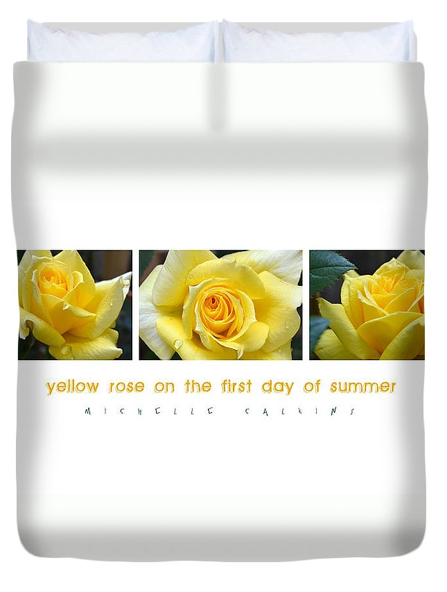 Rose Duvet Cover featuring the photograph Yellow Rose On The First Day Of Summer by Michelle Calkins