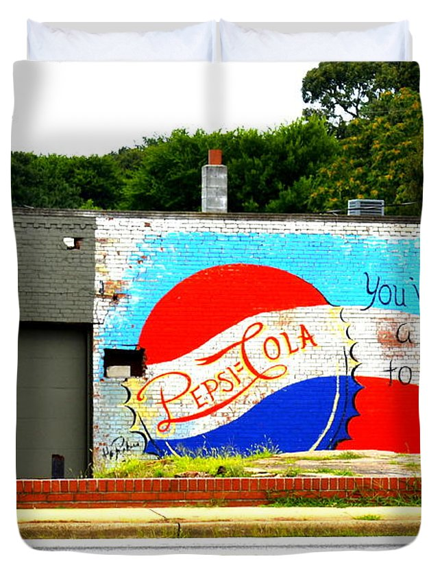 Pepsi Duvet Cover featuring the photograph You've Got A Life To Live Pepsi Cola Wall Mural by Kathy Barney