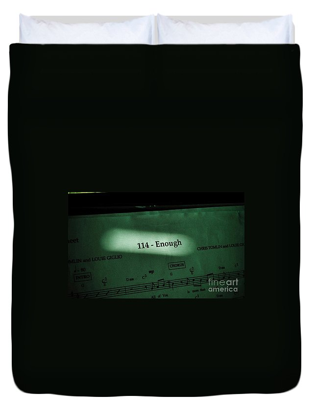 Music Duvet Cover featuring the photograph Enough by Chris Berry