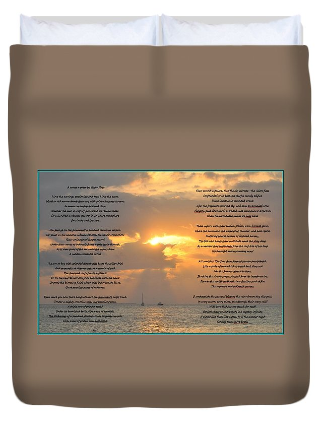 Sunset Duvet Cover featuring the photograph A Sunset A Poem - Victor Hugo by Bill Cannon