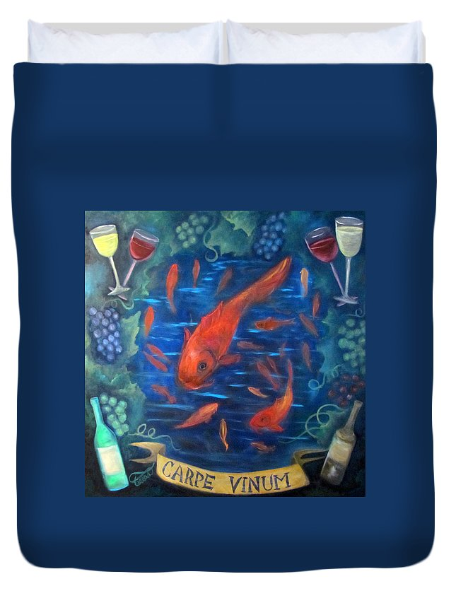 Wine Duvet Cover featuring the painting Carpe Vinum by Teresa Knight