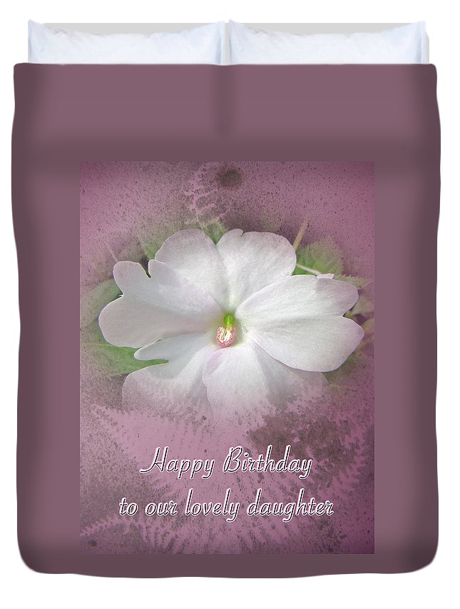 Birthday Duvet Cover Featuring The Photograph Daughter Greeting Card